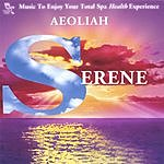 Aeoliah Serene: Music For Spas