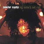 Jennifer Marks My Name's Not Red