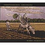 Burke Ingraffia Independence, Louisiana