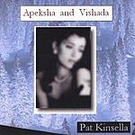 Pat Kinsella Apeksha And Vishada