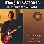 Mike Fageros Mars In October