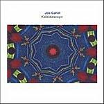 Joe Cahill Kaleidoscope