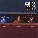 Carlos Calvo Past Present Future