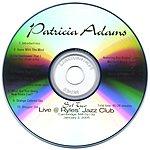 The Patricia Adams Quartet Live At Ryles Jazz Club, Set 2