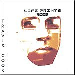 Travis Cook Life Prints