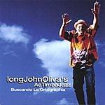 Long John Oliva's AC Timba Jazz Project Buscando La Ortographia