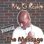 Mr. G Reality The Message