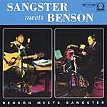 Sangster Meets Benson Benson Meets Sangster