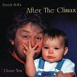 Derek Holt After The Climax
