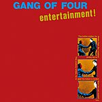 Gang Of Four Entertainment! (Remastered)