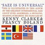 Clarke-Boland Big Band Jazz Is Universal