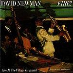 David 'Fathead' Newman Fire! Live At The Village Vanguard