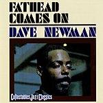David 'Fathead' Newman Fathead Comes On
