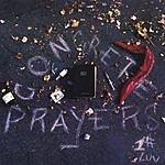 E.N.T. Concrete Prayers
