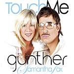 Gunther & the Sunshine Girls Touch Me