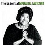 Mahalia Jackson The Essential Mahalia Jackson