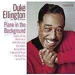 Duke Ellington & His Orchestra Piano In The Background (Bonus Tracks)