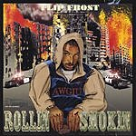 Flip Frost Rollin' & Smokin'/No Games