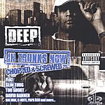 Deep In Trunks Now (Chopped & Screwed)