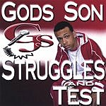 God's Son Struggles & Test