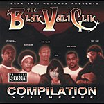 Blak Vali Clik Compilation, Vol.1