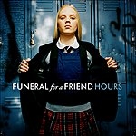 Funeral For A Friend Hours (Parental Advisory)