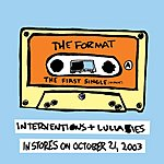The Format The First Single