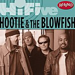 Hootie & The Blowfish Rhino Hi-Five: Hootie & The Blowfish