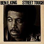 Ben E. King Street Tough