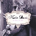 Katie Davis Terrible, Terrible