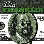 Big Franklin Buy The Ticket, Take The Ride