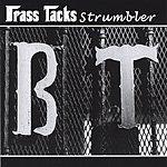 Brass Tacks Strumbler