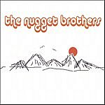 The Nugget Brothers The Nugget Brothers