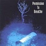 Permission To Breathe Permission To Breathe
