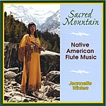 Jeannette Winters Sacred Mountain: Native American Flute Music