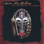 Ann Mortifee Into The Heart Of The Sangoma