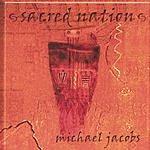 Michael Jacobs Sacred Nation