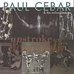 Paul Cebar Upstroke For The Downfolk