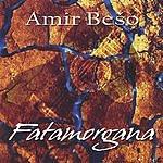 Amir Beso Fatamorgana