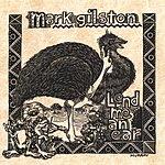 Mark Gilston Lend Me An Ear