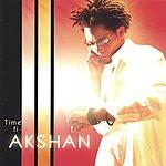 Akshan Time Fi Akshan
