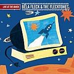 Béla Fleck & The Flecktones Live At The Quick