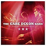 The Gabe Dixon Band Live At World Cafe