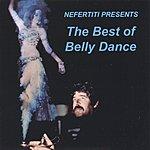Fahim Sadi Nefertiti Presents The Best Of Belly Dance