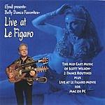 Scott Wilson Belly Dance Favorites - Live At Le Figaro