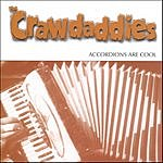 The Crawdaddies Accordions Are Cool