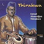 Ustad Ahmedjan Thirakwa Thirakwa