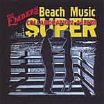 The Embers Beach Music Super Collaboration