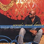 Ingar Brown Words And Beats