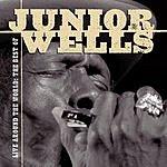 Junior Wells Live Around The World: The Best Of Junior Wells